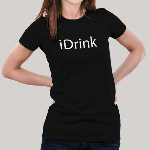 iDrink - Women's Alcohol T-shirt