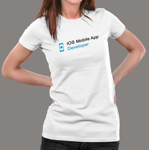 Ios Mobile App Developer Women's Profession T-Shirt Online India