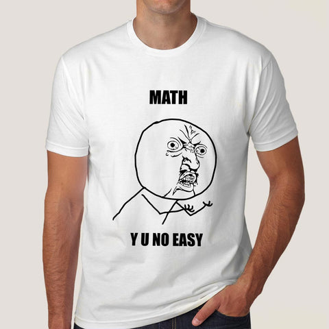 math y u no easy meme tshirt online india