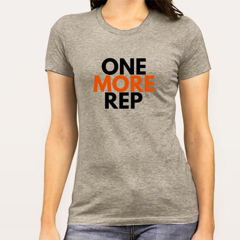 Buy One More Rep Gym - Motivational Women's T-shirt - At Just Rs 299 On Sale!