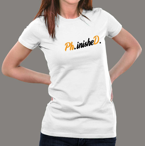 Phinished Phd Funny Doctorate Graduation T-Shirt For Women
