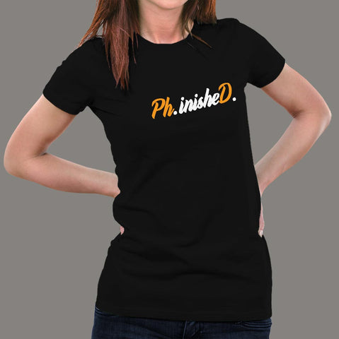 Phinished Phd Funny Doctorate Graduation T-Shirt For Women online india