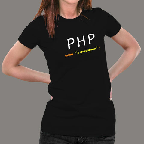 PHP Echo Is Awesome T-Shirt For Women online india