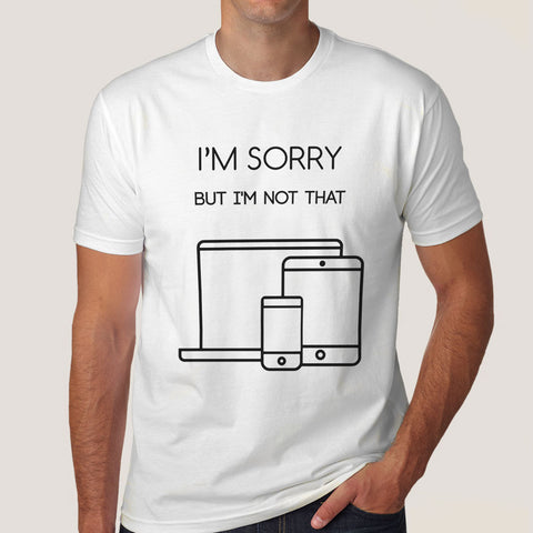 Buy This I'm Sorry, I'm Not That Responsive Funny Web Designers Offer T-Shirt For Men