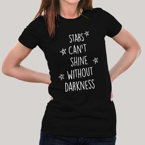 Buy This Stars Can't Shine Without darkness Cool Women Offer T-shirt