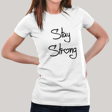 Stay Strong Women's T-shirt