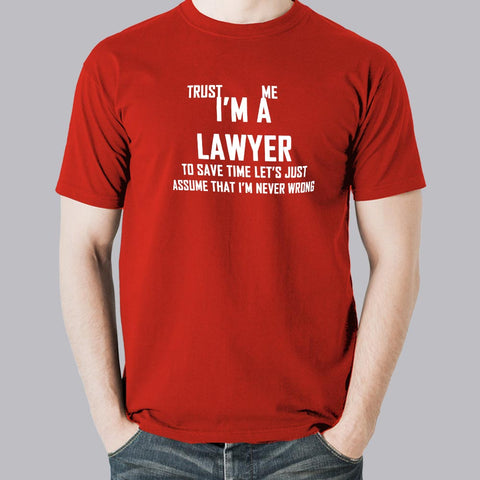 Trust Me, I'm a Lawyer Men's attitude T-Shirt online india