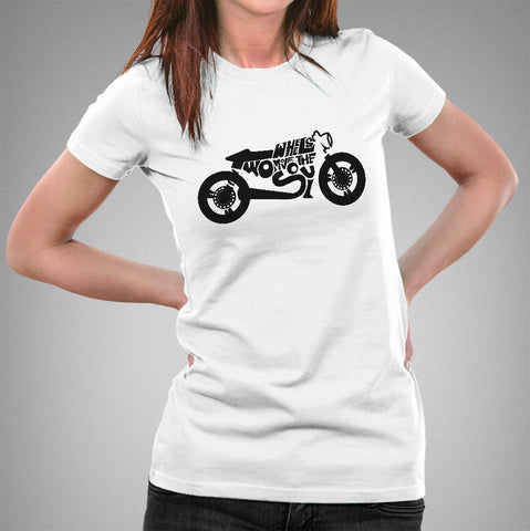 Two Wheels Move the Soul Women's Biker T-shirt