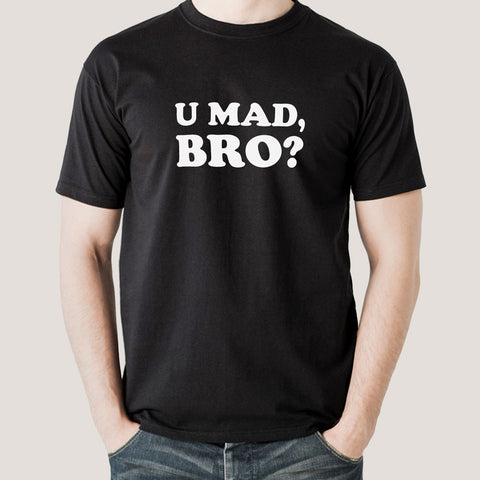 u mad bro t-shirt india