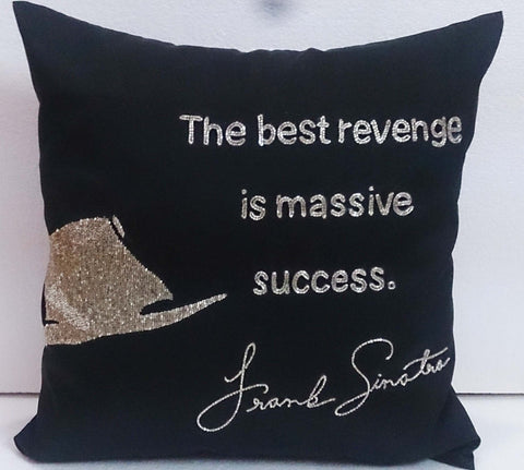 Black Pillowcase - Frank Sinatra quotes -16x16 inches - TATVAKALA Home