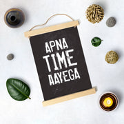 Apna time Aayega Poster Canvas
