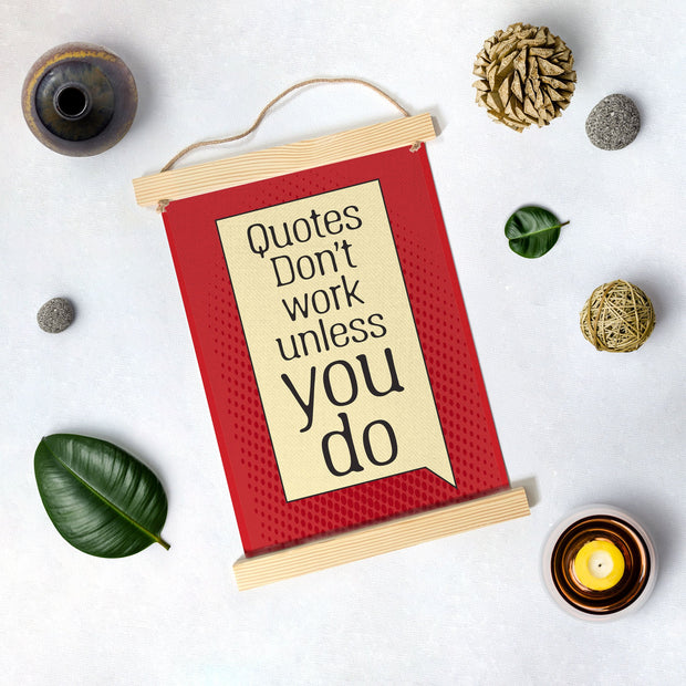 Quotes don't work Poster Canvas