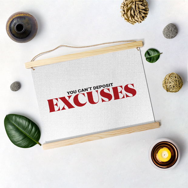 EXCUSES Poster Hanging Canvas