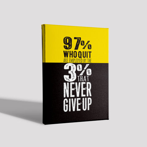 97% who quit Poster Canvas