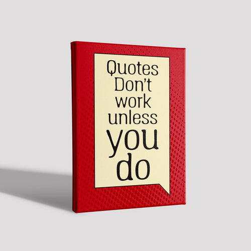 Quotes don't work_Poster Canvas