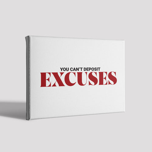 EXCUSES_Poster Canvas