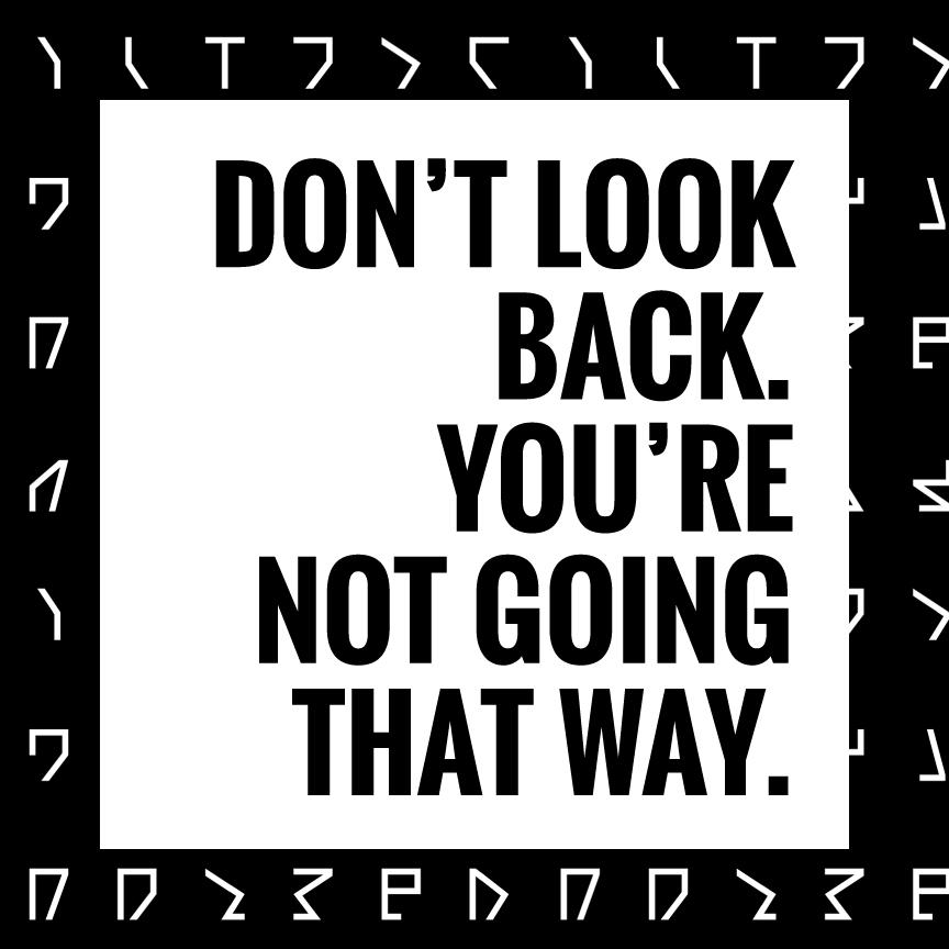 Don't look back _ Poster