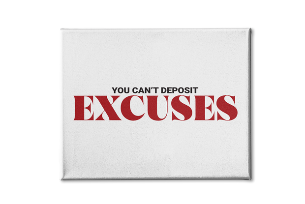 EXCUSES Poster Canvas