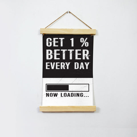 Get 1% Better every day Poster Canvas