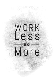 Work Less Do More _ poster