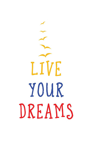 Live Your Dreams  _ poster