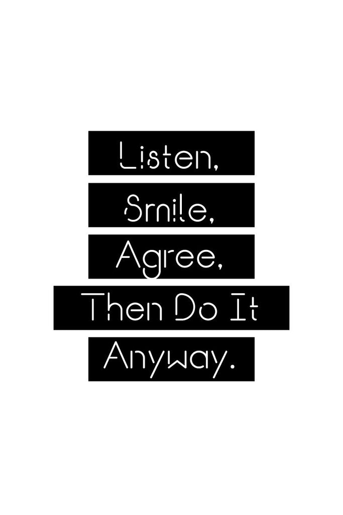 Listen, Smile, Agree_ Poster