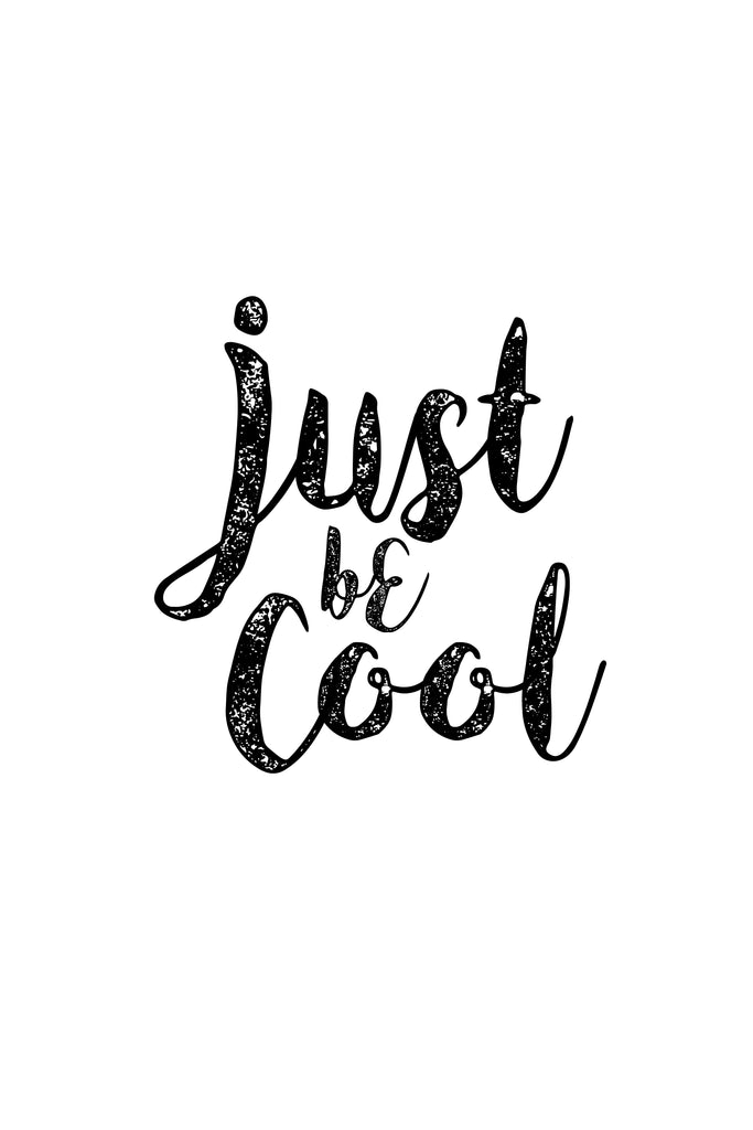 Just Be Cool _Poster