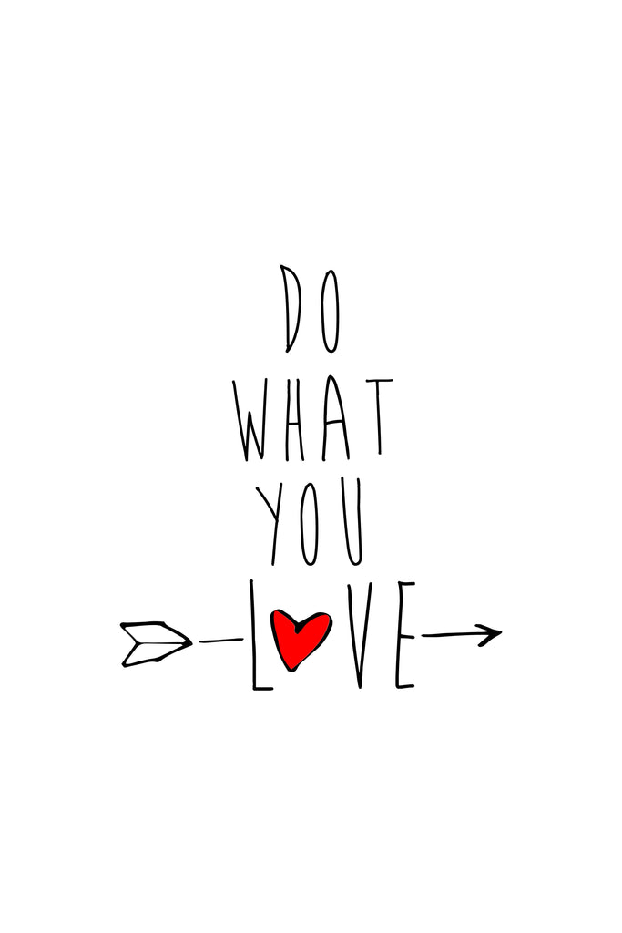 Do What You Love _Poster