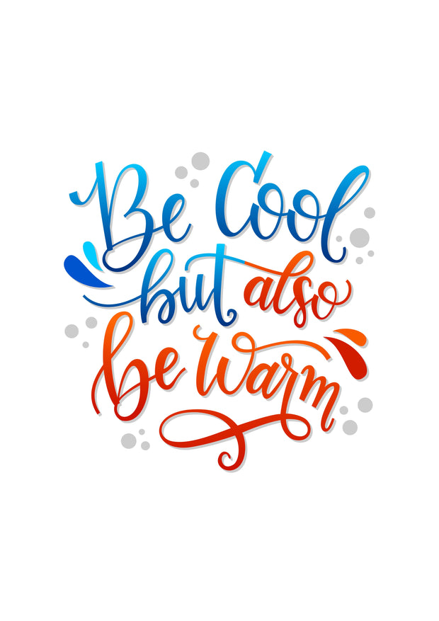 Be Cool Be Warm Poster