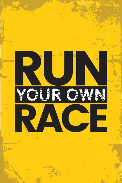 Run your race Poster