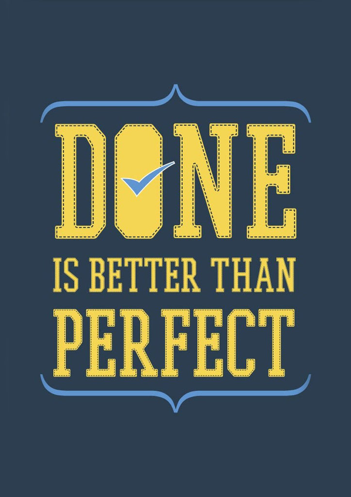 Done is better than perfect start-up  Poster