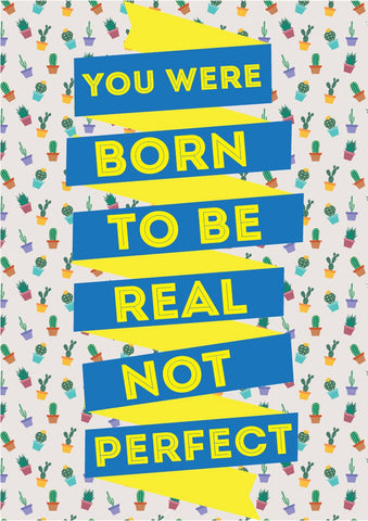 Born to be real poster