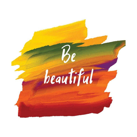Be beautiful Poster