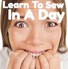Learn To Sew In A Day - Basics