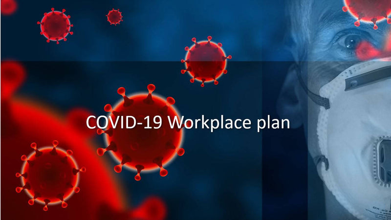 COVID-19 Workplace Plan Toolkit