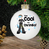 Personalised Too Cool Boy Bauble