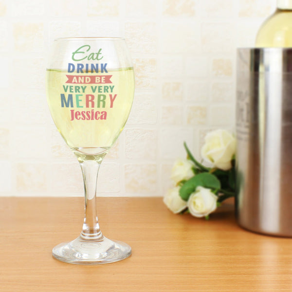 Personalised Eat Drink & Be Merry Wine Glass
