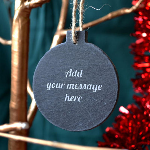 Personalised Engraved Round Slate Bauble Rustic Any Message