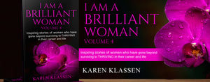 """I Am A Brilliant Woman"" by Karen Klassen"