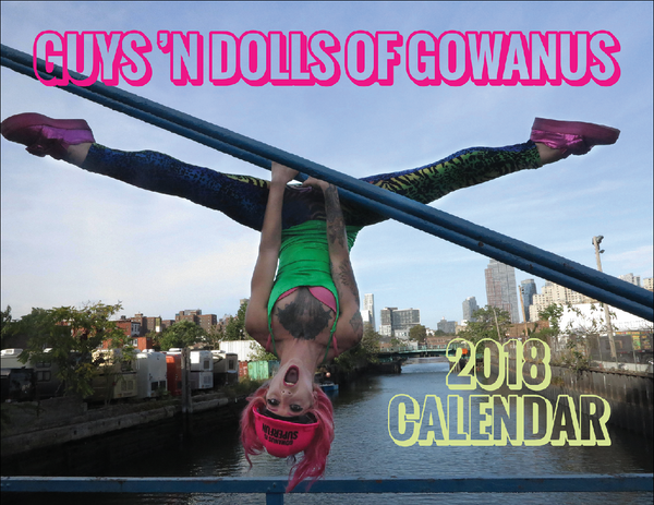 2018 Guys 'n Dolls of Gowanus Calendar