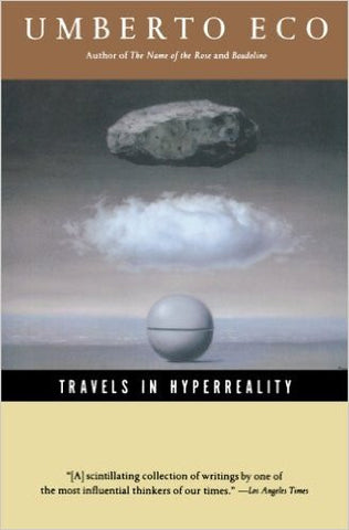 Umberto Eco: Travels in Hyperreality