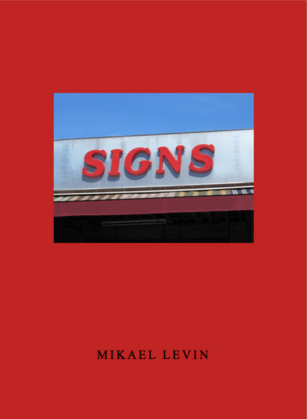 Mikael Levin: Some Signs