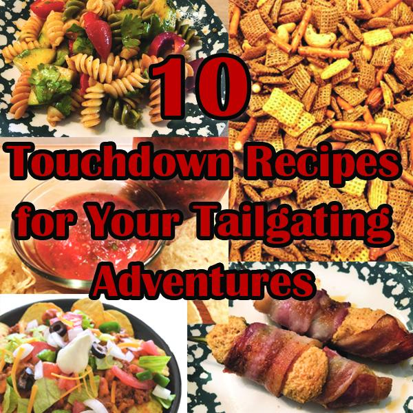 10 Touchdown Recipes for Your Tailgating Adventures