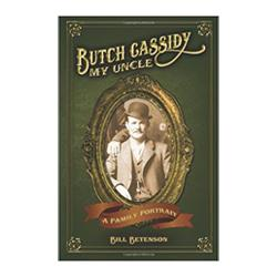 Butch Cassidy: My Uncle A Family Portrait Book High Plains Press
