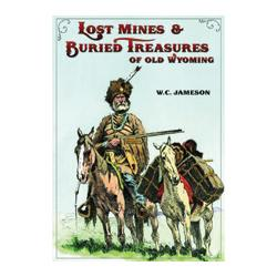 Lost Mines and Buried Treasures of Old Wyoming Book Chugwater Chili