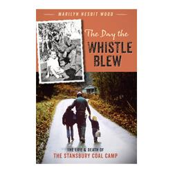 The Day the Whistle Blew Book High Plains Press