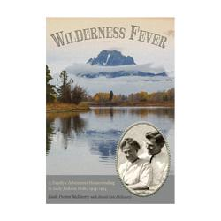 Wilderness Fever Book High Plains Press