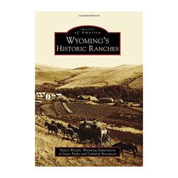 Wyoming's Historic Ranches (Images of America) Book Chugwater Chili