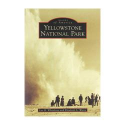 Yellowstone National Park (Images of America) Book Chugwater Chili