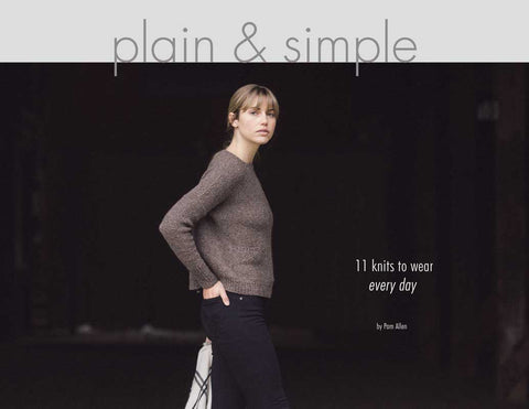 Plain & Simple - 11 Knits to Wear Every Day
